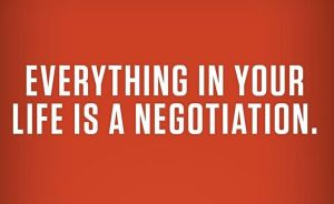 everything in life is negotiable